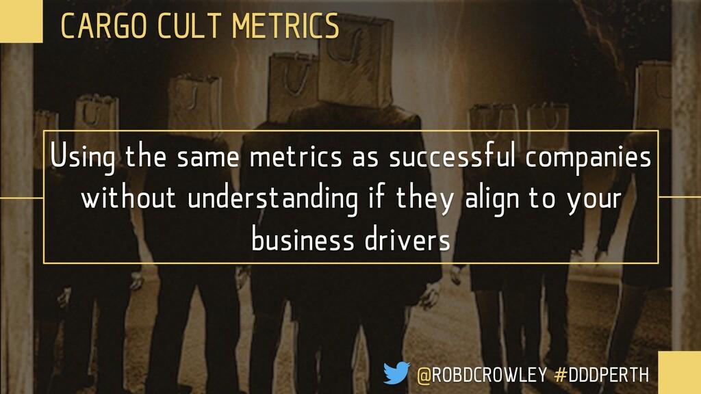 Using metrics for comparison and punishment rat...