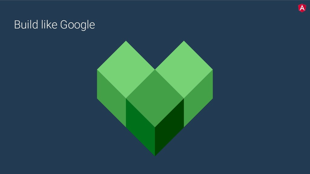 Build like Google