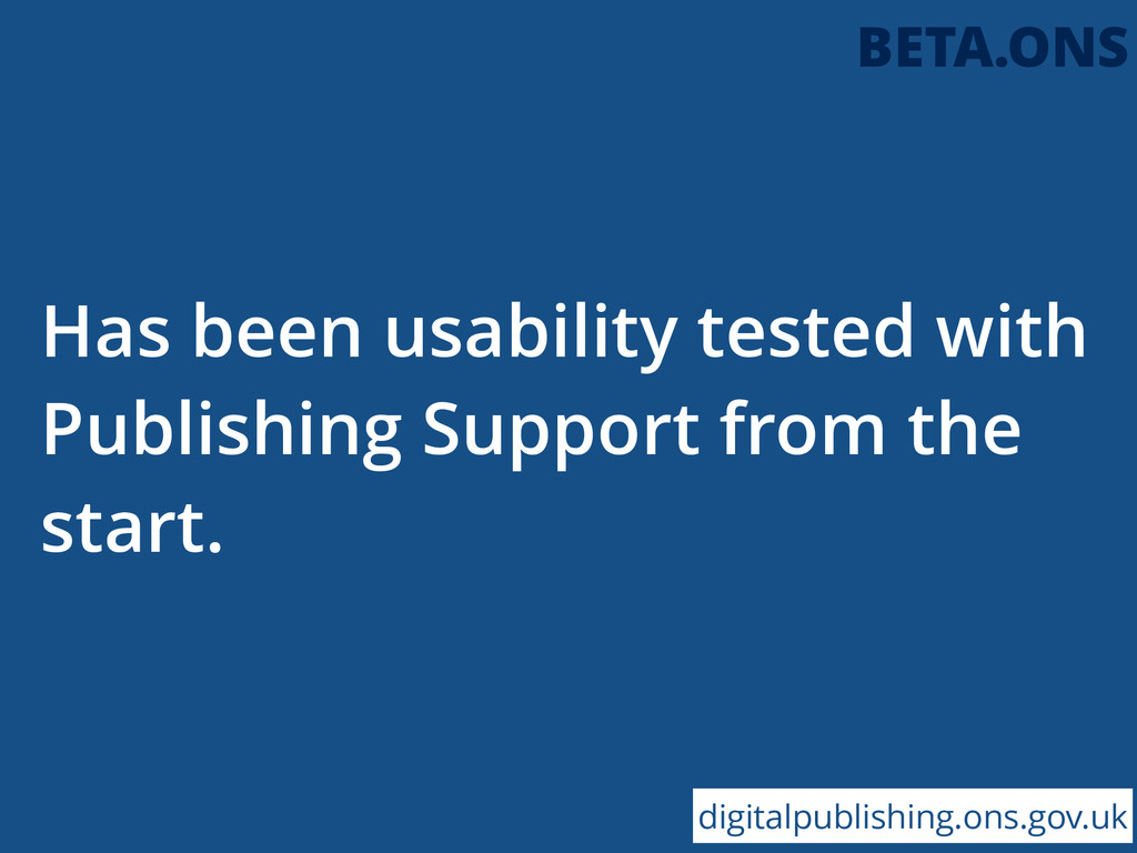Has been usability tested with Publishing Suppo...