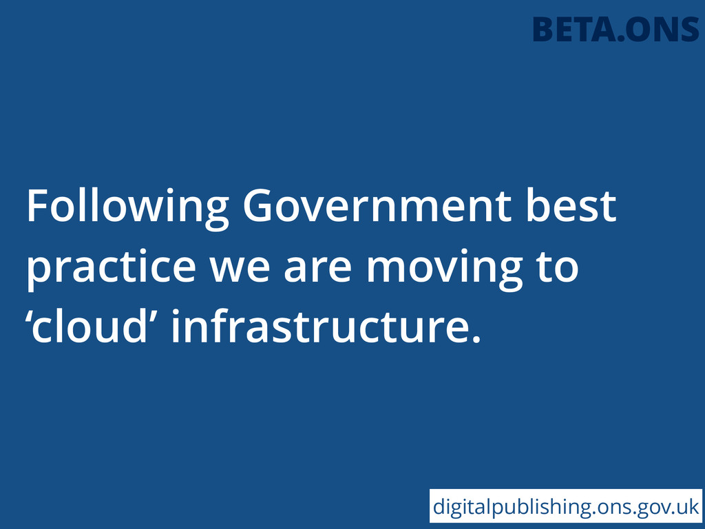 Following Government best practice we are movin...
