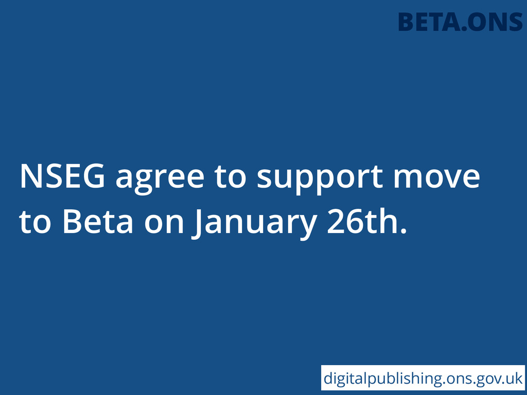 NSEG agree to support move to Beta on January 2...