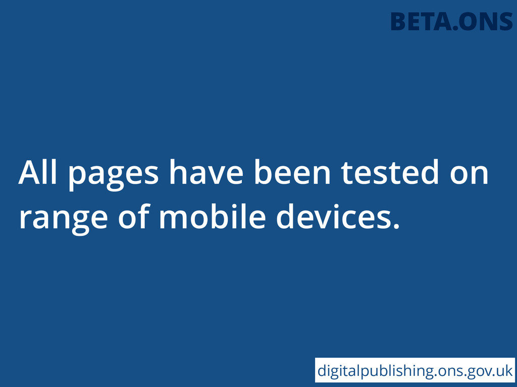 All pages have been tested on range of mobile d...