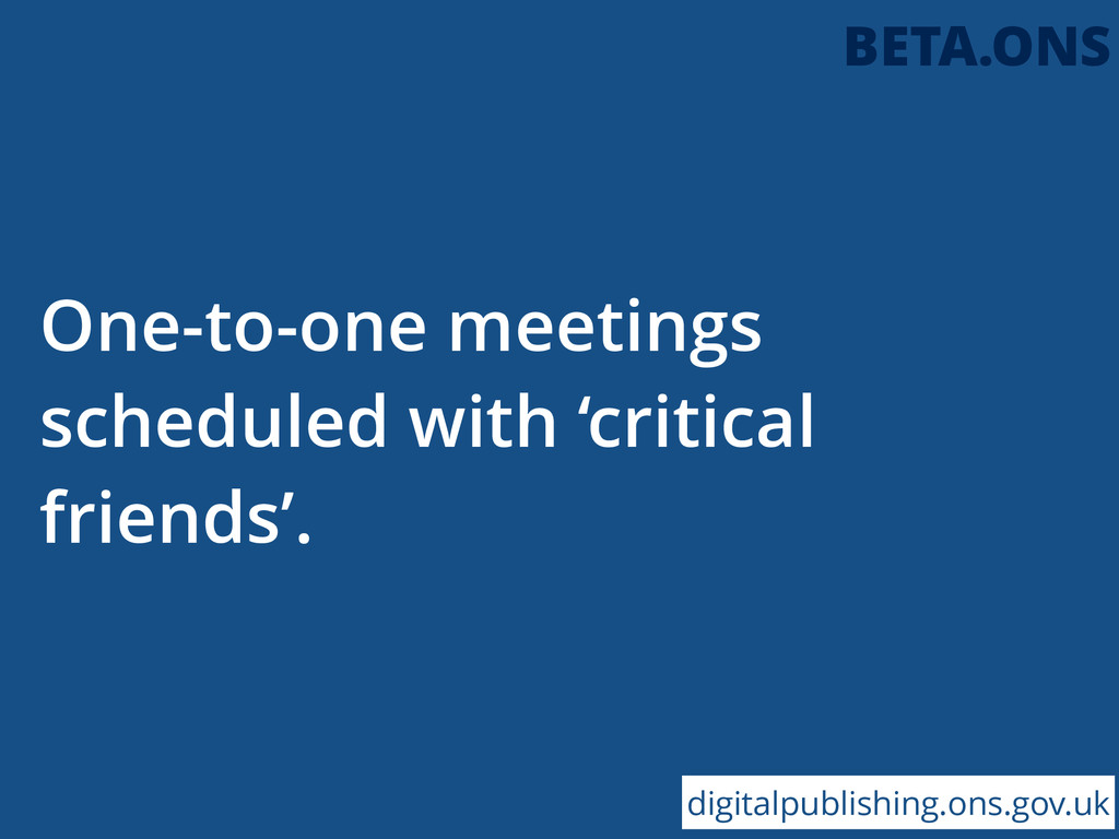 One-to-one meetings scheduled with 'critical fr...