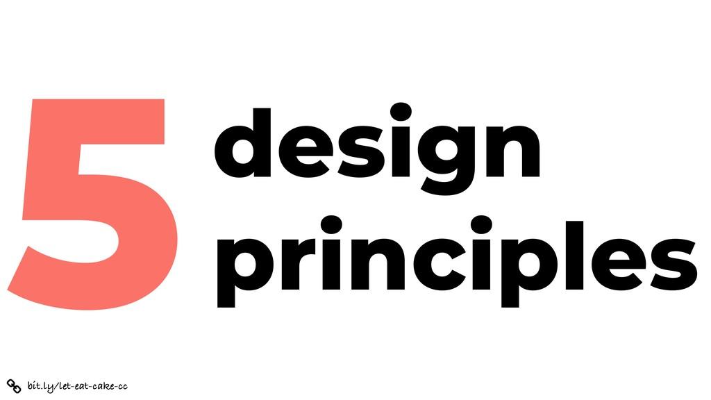 bit.ly/let-eat-cake-cc design principles 5