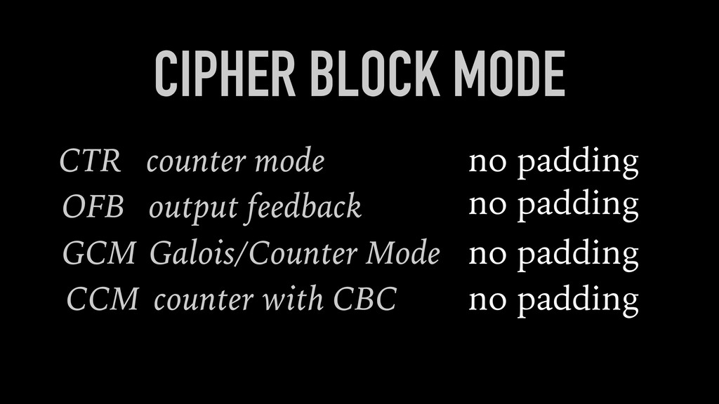 CIPHER BLOCK MODE CTR counter mode CCM counter ...