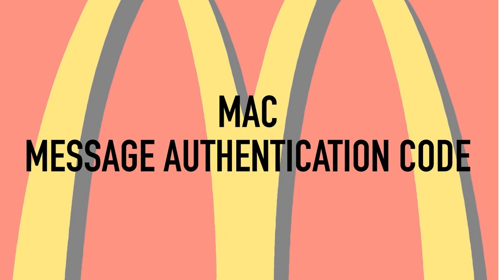 MAC MESSAGE AUTHENTICATION CODE