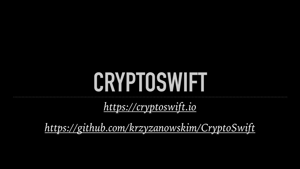 CRYPTOSWIFT https://cryptoswift.io https://gith...