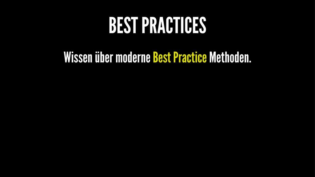 BEST PRACTICES Wissen über moderne Best Practic...