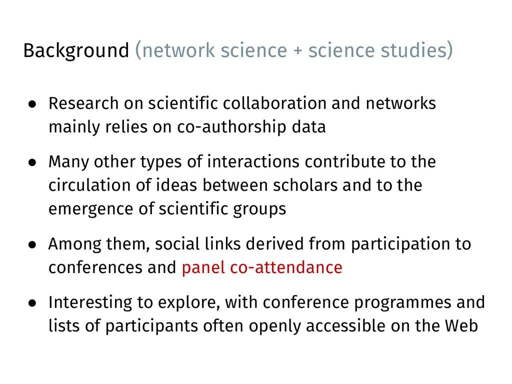Background (network science + science studies) ...