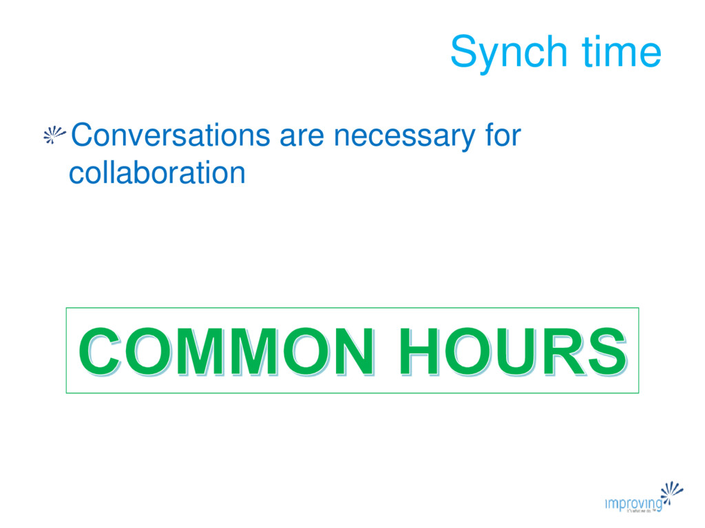 Synch time Conversations are necessary for coll...