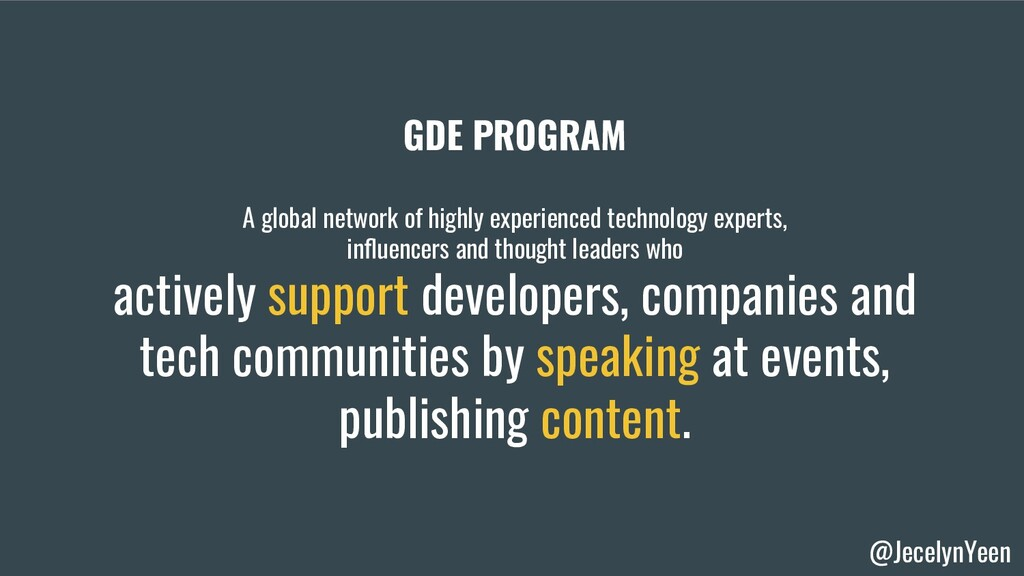 @JecelynYeen GDE PROGRAM A global network of hi...