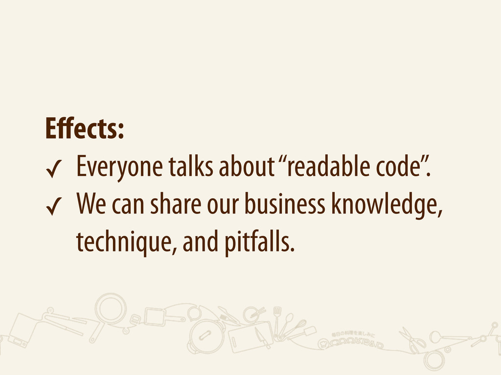 """Effects: ✓ Everyone talks about """"readable code""""...."""