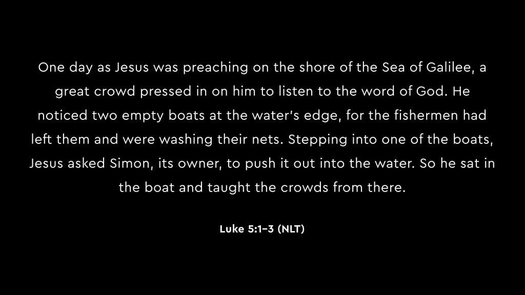 One day as Jesus was preaching on the shore of ...