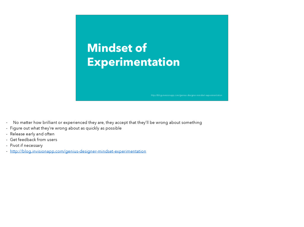 Mindset of Experimentation http://blog.invision...