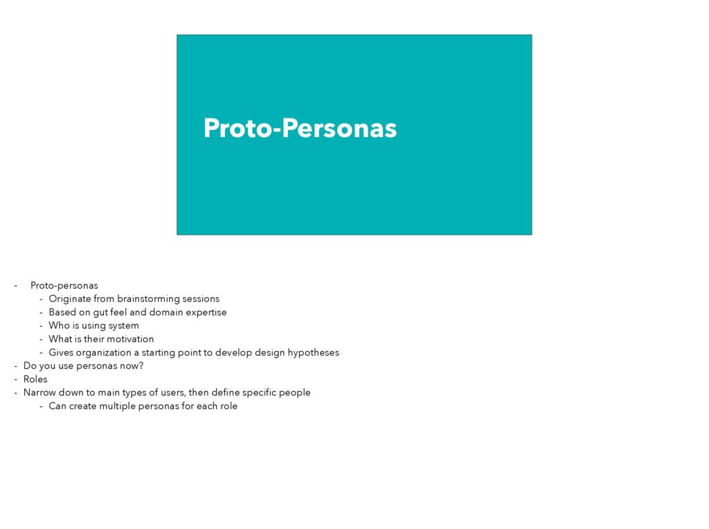Proto-Personas - Proto-personas - Originate fro...