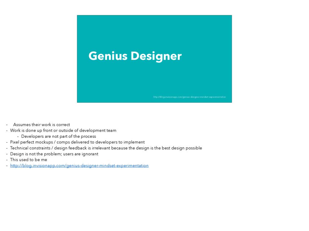 Genius Designer http://blog.invisionapp.com/gen...