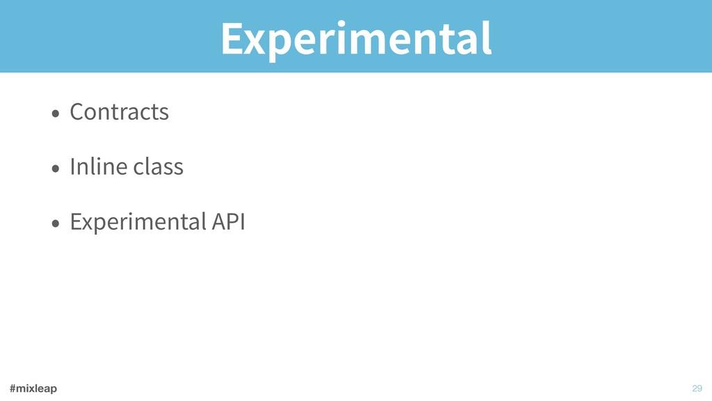 #mixleap Experimental • Contracts • Inline clas...