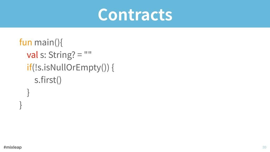 #mixleap Contracts !33 fun main(){ val s: Stri...
