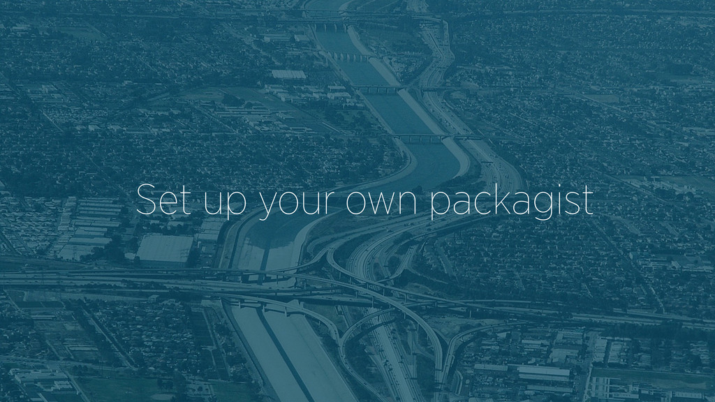 Set up your own packagist