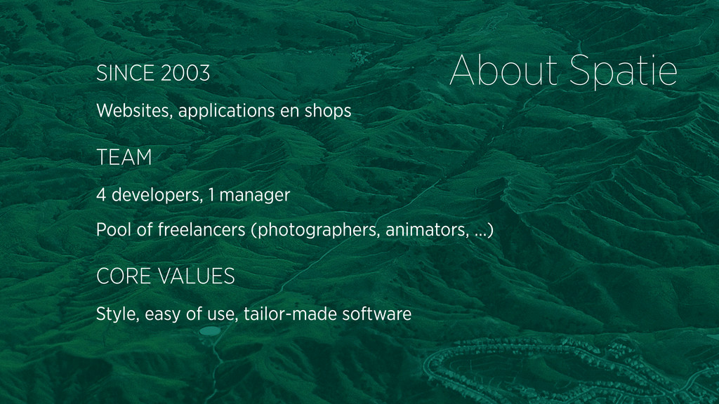 About Spatie SINCE 2003 Websites, applications ...