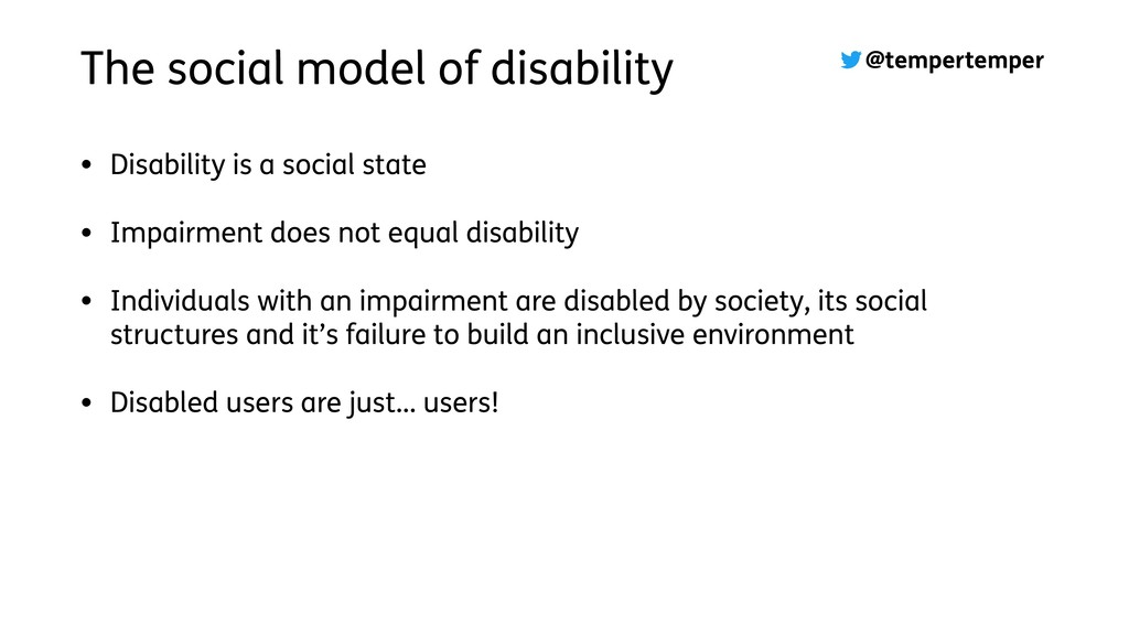 @tempertemper The social model of disability • ...