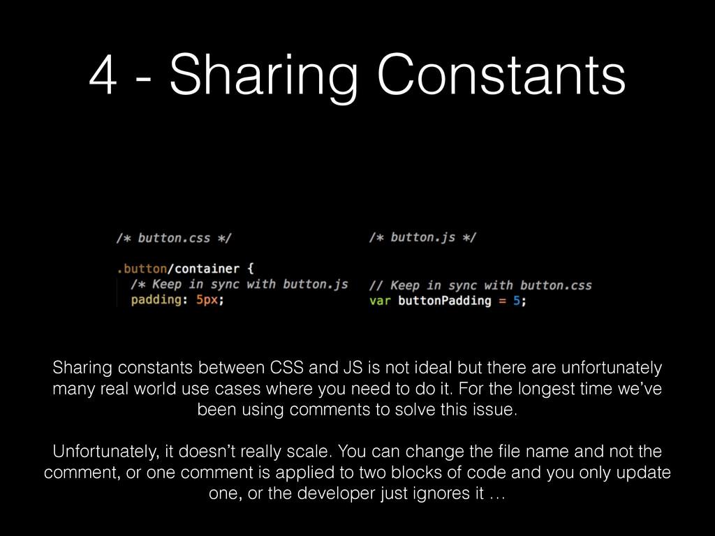 4 - Sharing Constants Sharing constants between...