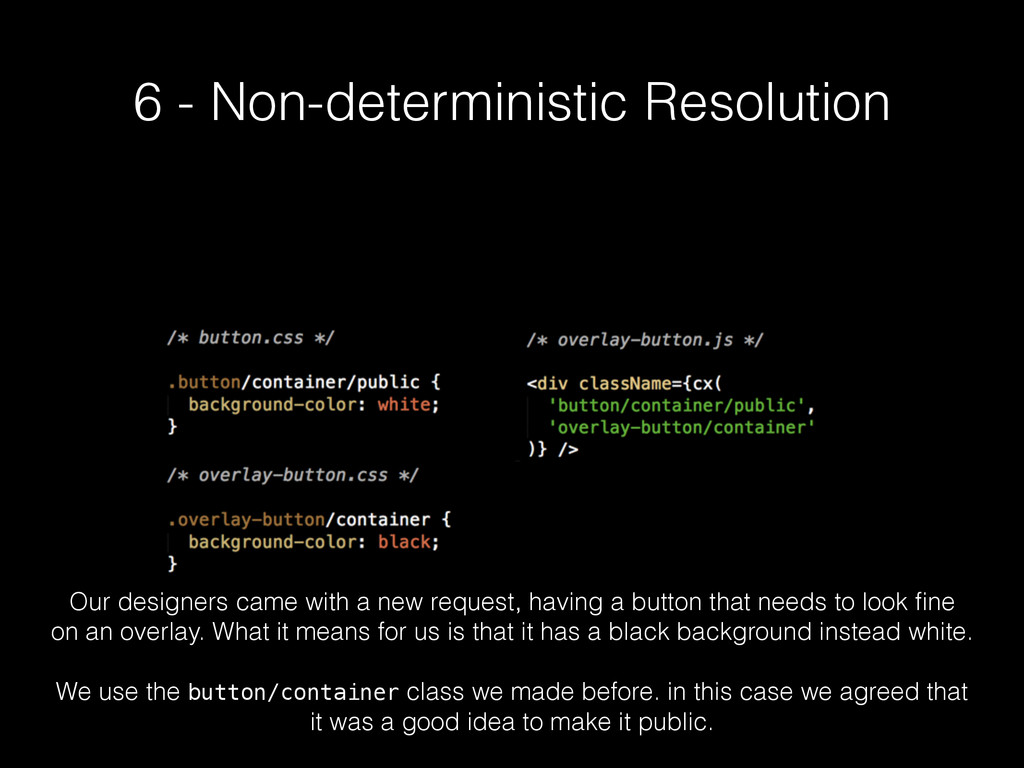 6 - Non-deterministic Resolution Our designers ...