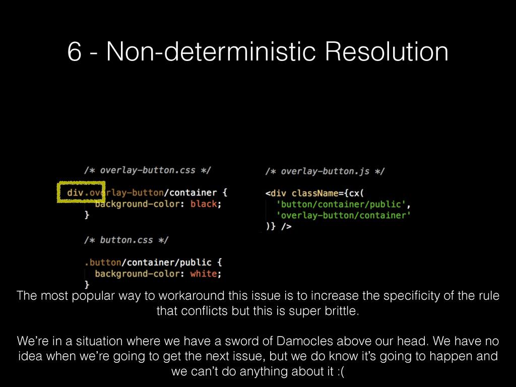 6 - Non-deterministic Resolution The most popul...