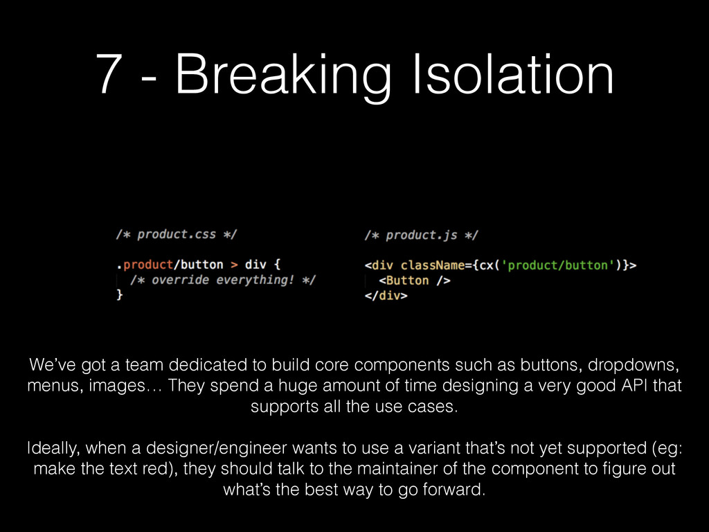 7 - Breaking Isolation We've got a team dedicat...