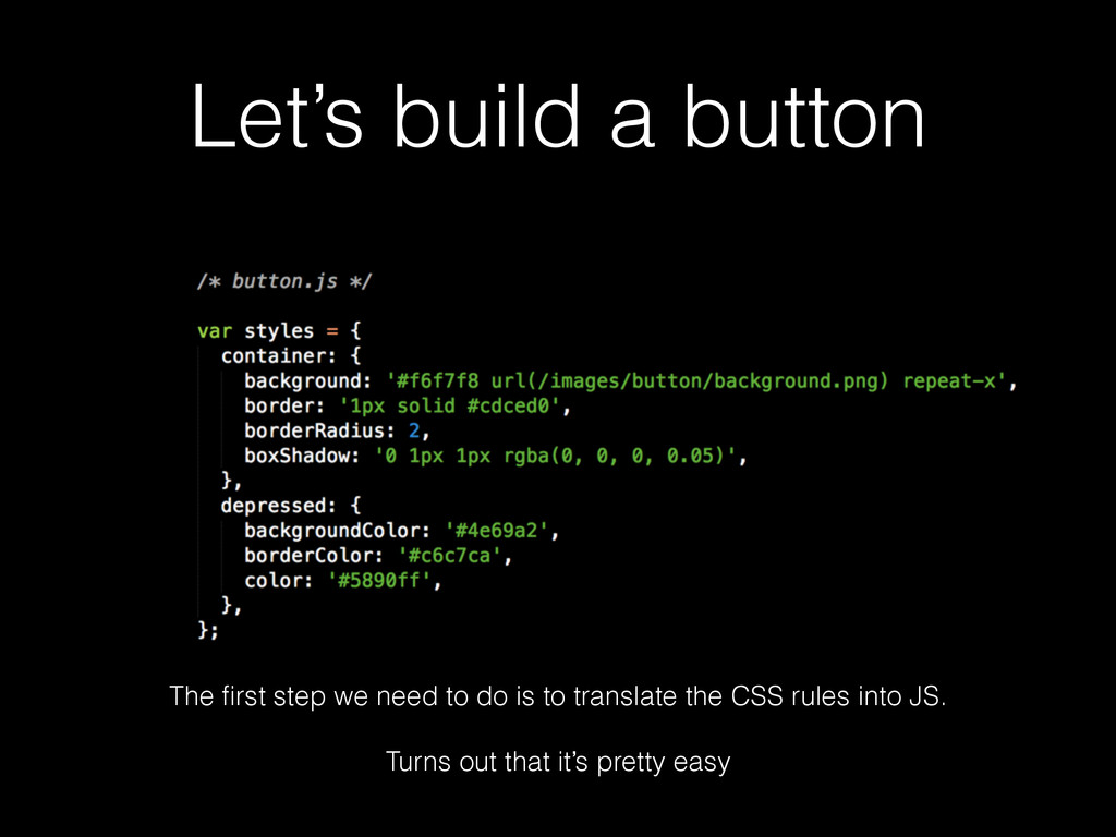 Let's build a button The first step we need to d...