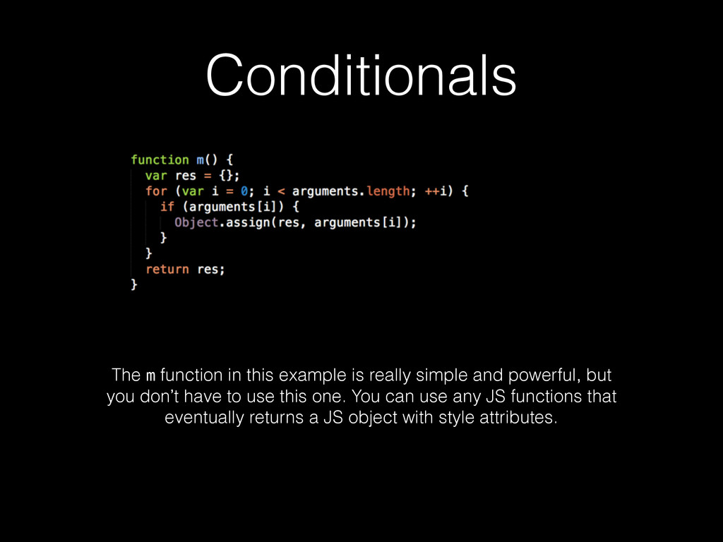 Conditionals The m function in this example is ...
