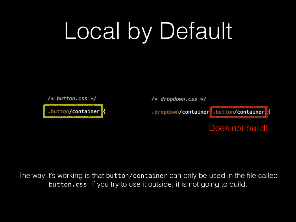 Local by Default Does not build! The way it's w...