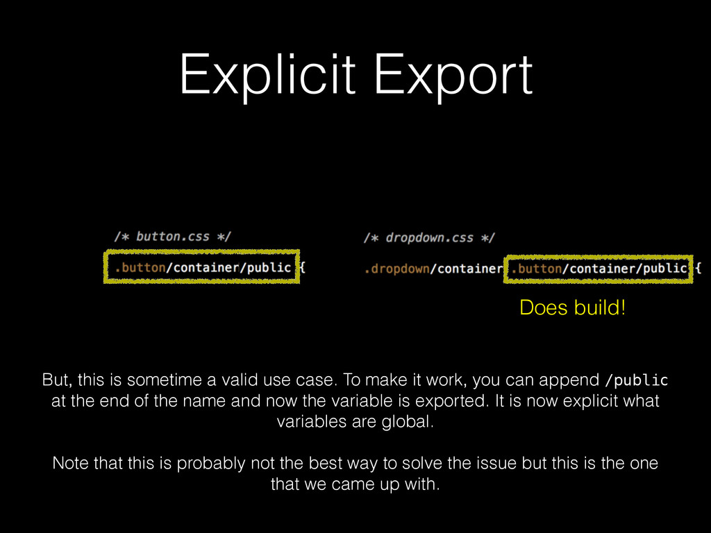 Explicit Export Does build! But, this is someti...