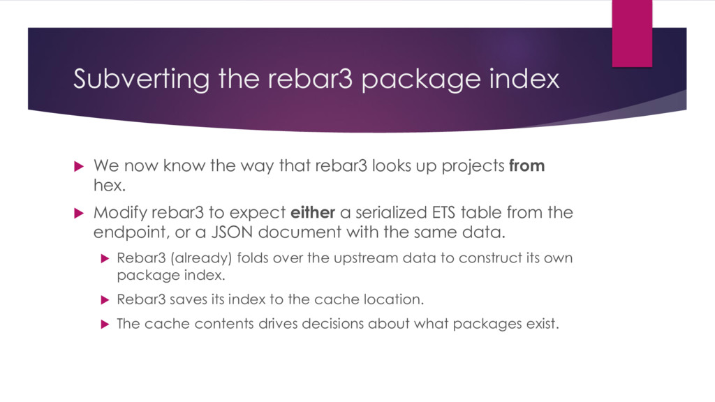 Subverting the rebar3 package index  We now kn...