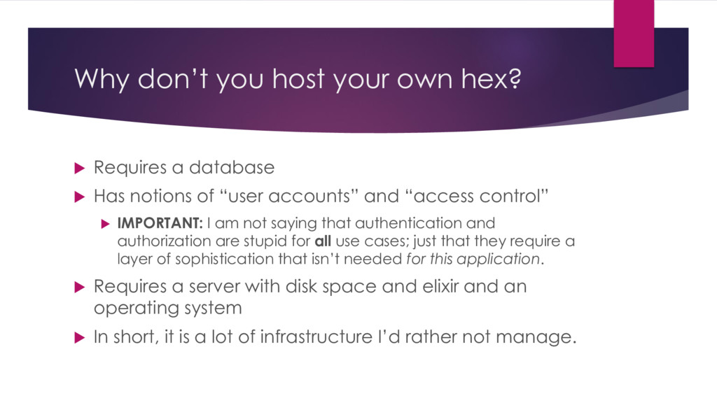 Why don't you host your own hex?  Requires a d...