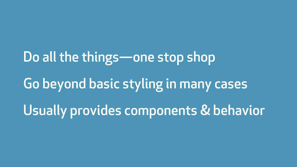 Do all the things—one stop shop Go beyond basic...