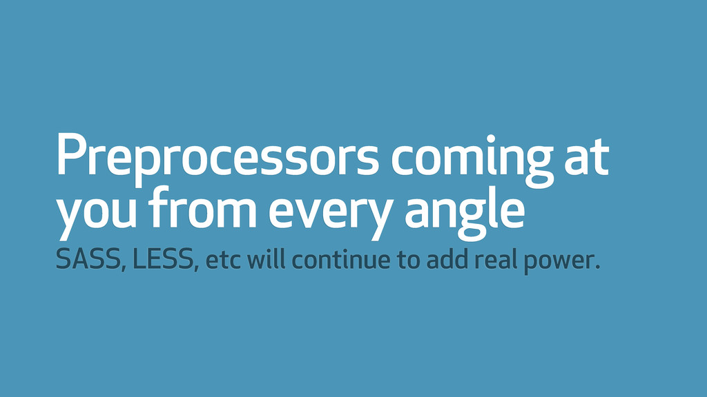 Preprocessors coming at you from every angle SA...