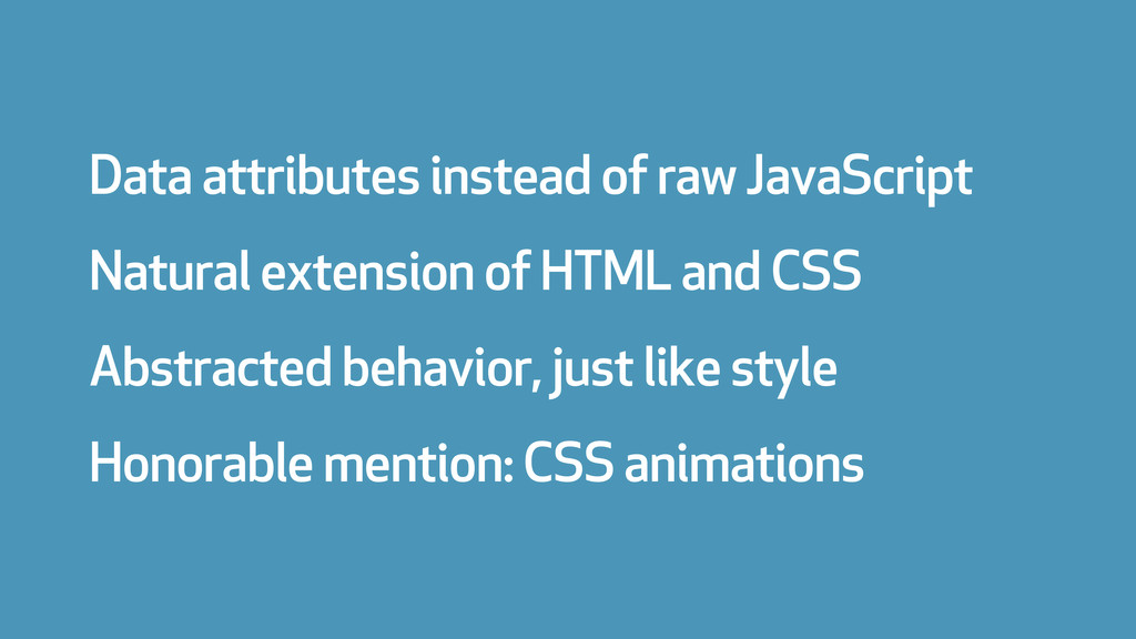 Data attributes instead of raw JavaScript Natur...