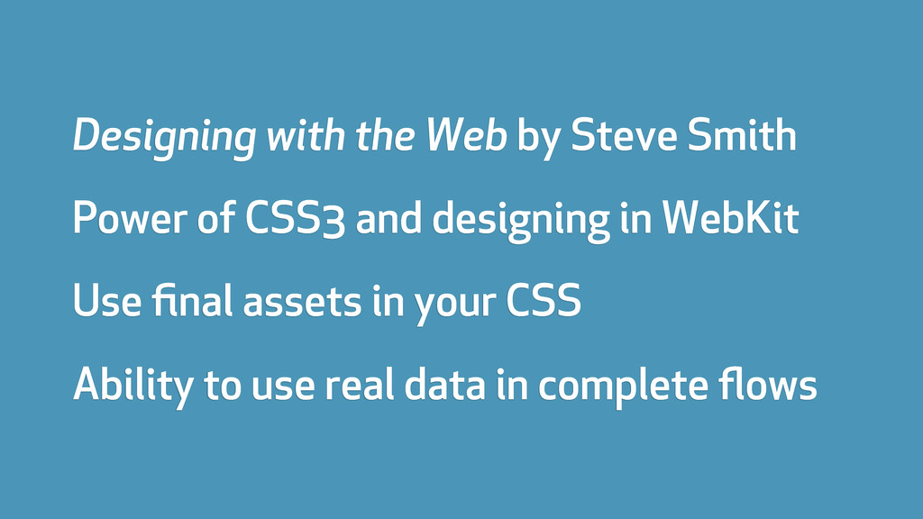 Designing with the Web by Steve Smith Power of ...