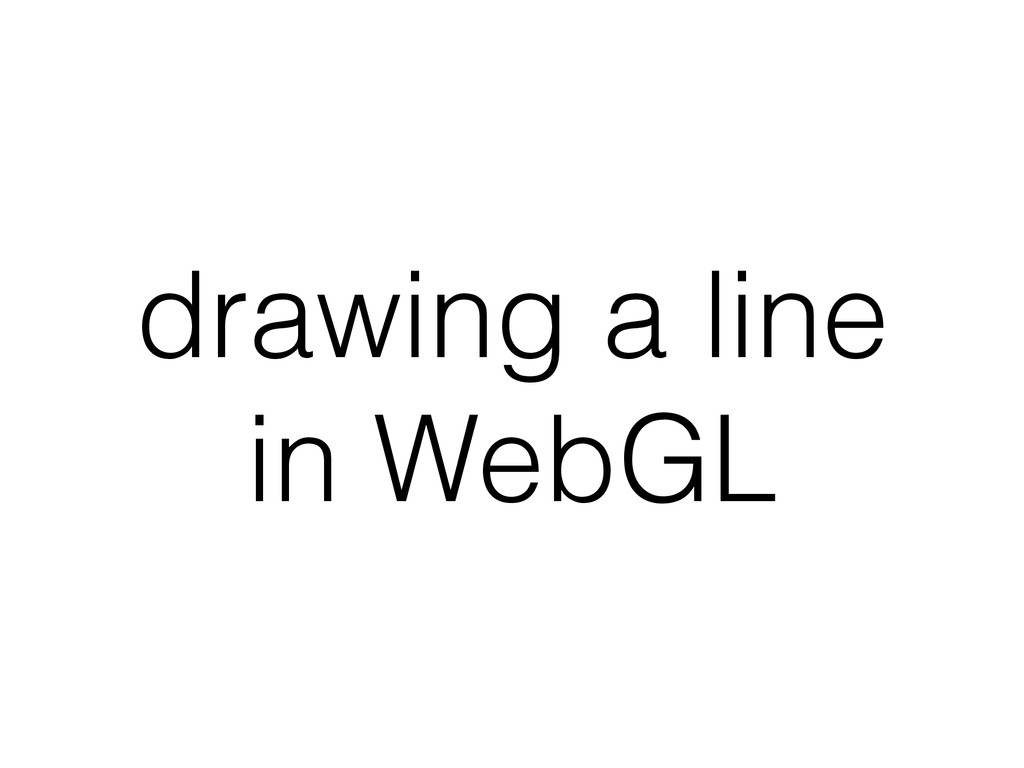 drawing a line in WebGL