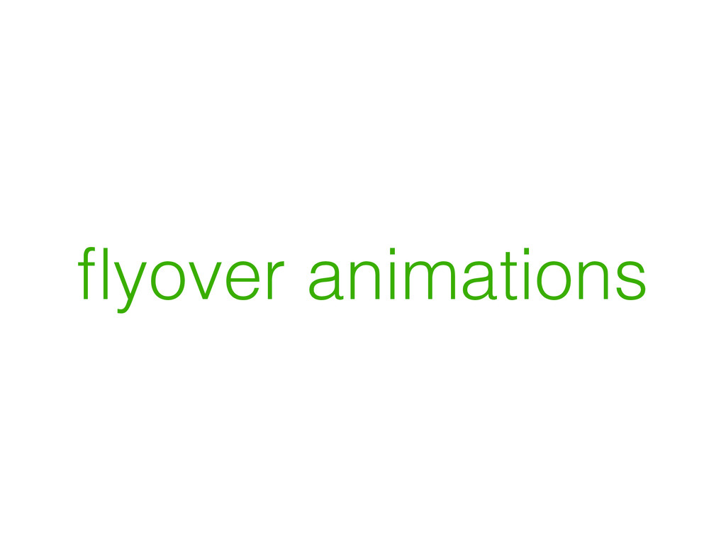flyover animations