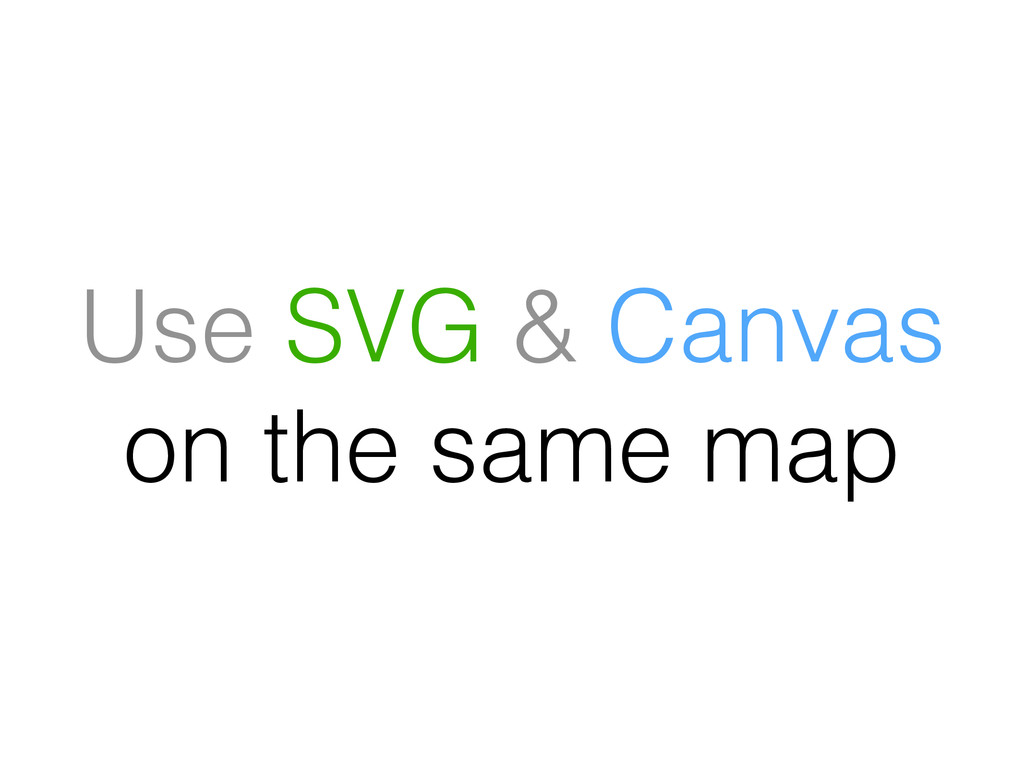 Use SVG & Canvas on the same map