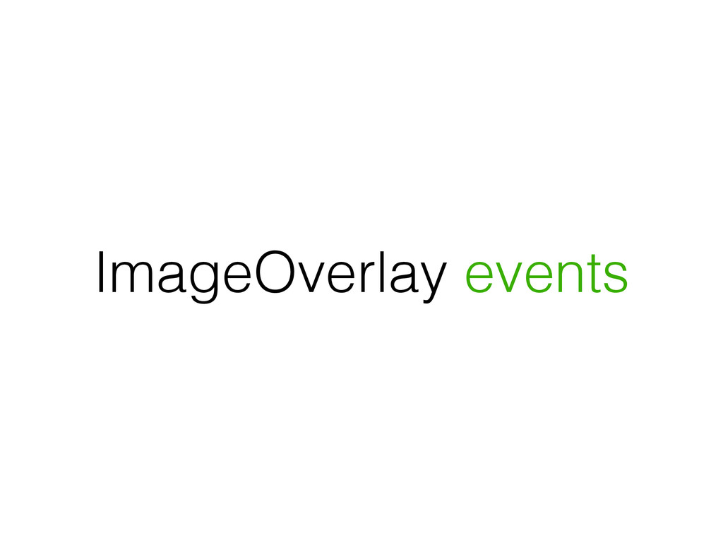 ImageOverlay events