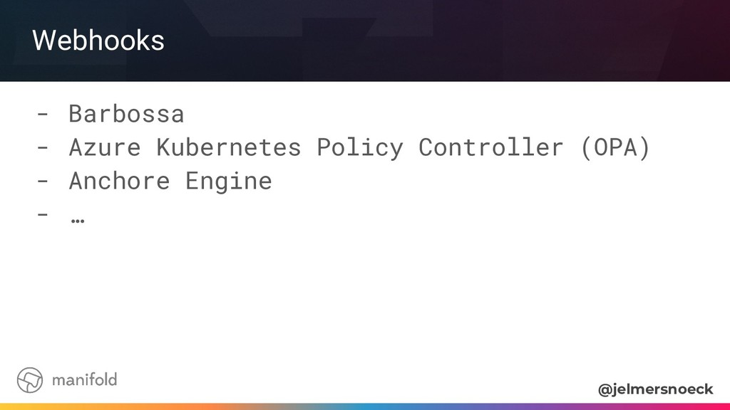Webhooks - Barbossa - Azure Kubernetes Policy C...