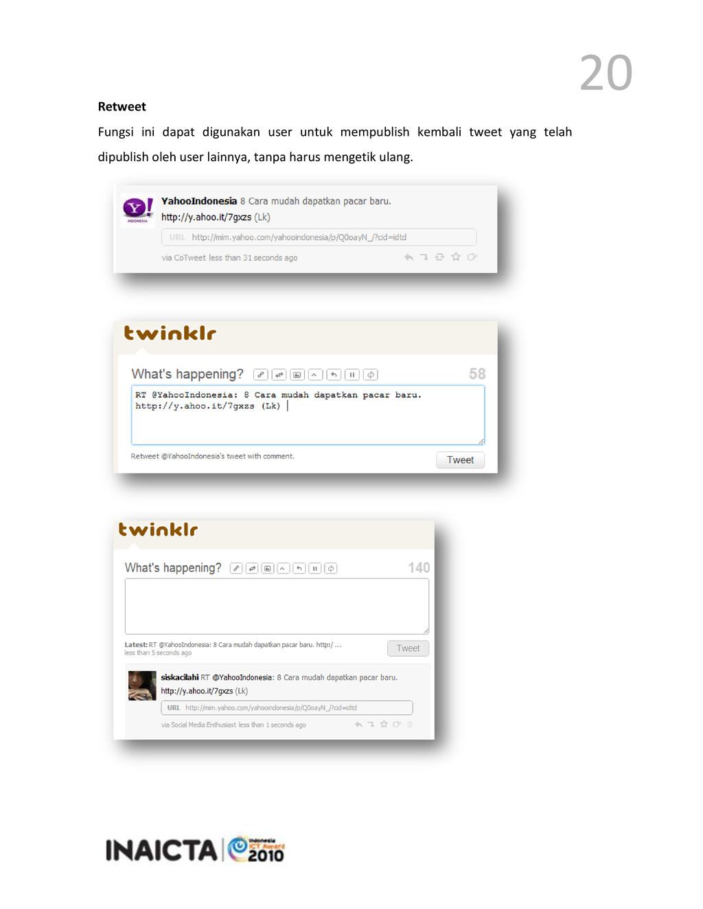 20 Retweet Fungsi ini dapat digunakan user untu...