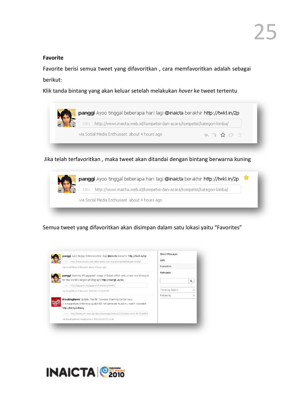 25 Favorite Favorite berisi semua tweet yang di...