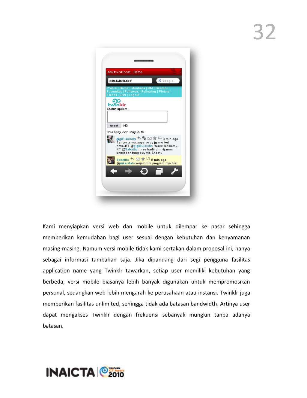 32 Kami menyiapkan versi web dan mobile untuk d...