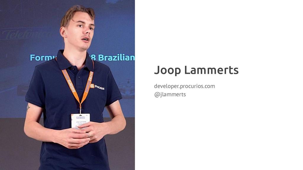 Joop Lammerts developer.procurios.com @jlammerts