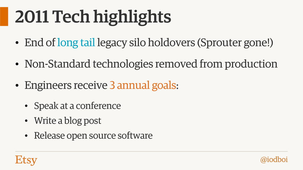 @iodboi 2011 Tech highlights • End of long tail...
