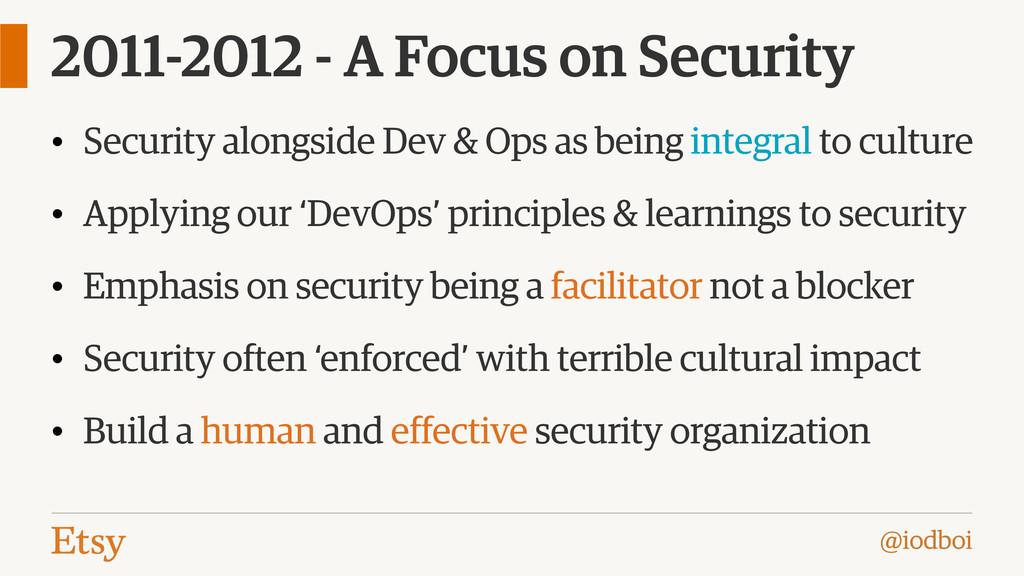 @iodboi 2011-2012 - A Focus on Security • Secur...
